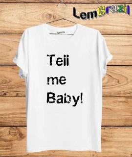 Camiseta Tell Me Baby LemBrazil